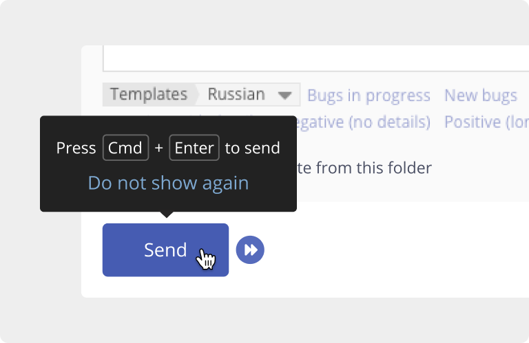 The shortcut Cmd + Enter allows you to respond to reviews faster